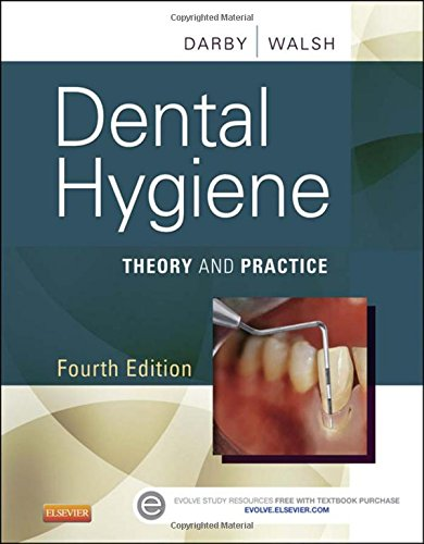 Dental Hygiene: Theory and Practice, 4e