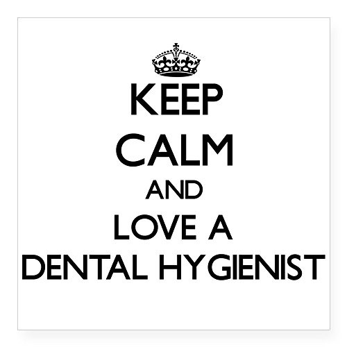 """CafePress - Keep Calm And Love A Dental Hygienist Sticker - Square Bumper Sticker Car Decal, 3""""x3"""" (Small) or 5""""x5"""" (Large)"""