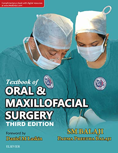 Textbook of Oral & Maxillofacial Surgery - E Book