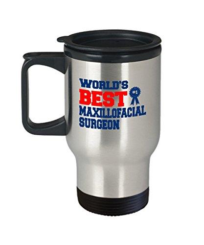 World's Best Maxillofacial Surgeon Coffee Mugs for face Surgeons and Doctors - Travel Mug Travel Coffee Mugs Tea Cups 14 OZ Gift Ideas